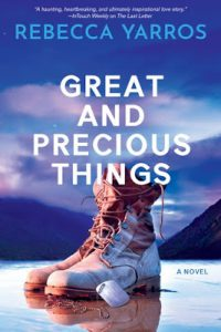 Great and Precious Things by Rebecca Yarros Release & Review
