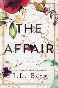 The Affair by J.L. Bert Release & Review