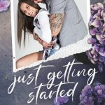 Just Getting Started by Kaylee Ryan & Lacey Black