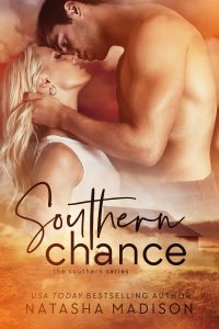 Southern Chance by Natasha Madison Release & Dual Review