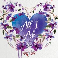 All I Ask by Corinne Michaels Release & Dual Review