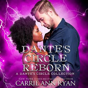 Audio Review: Dante's Circle Reborn by Carrie Ann Ryan