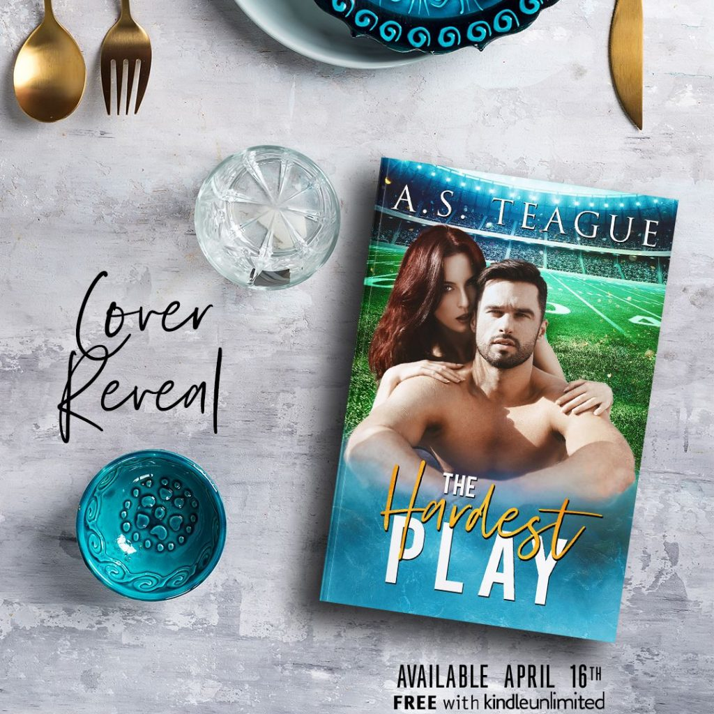 The Hardest Play by AS Teague Cover Reveal