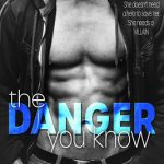 The Danger You Know by Lily White