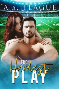 The Hardest Play by A.S. Teague Blog Tour & Review