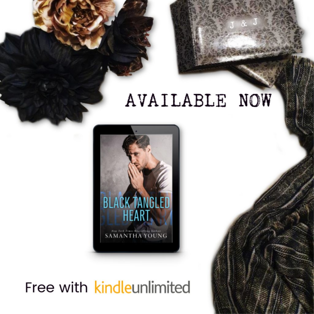 Black Tangled Heart by Samantha Young Now Live