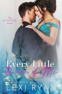 Every Little Piece of Me by Lexi Ryan Blog Tour & Review