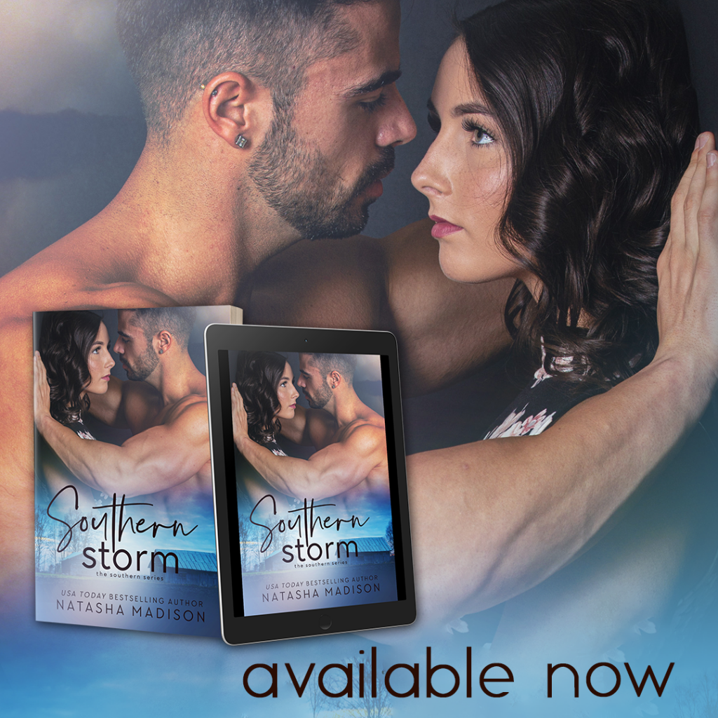 Southern Storm by Natasha Madison Is available now