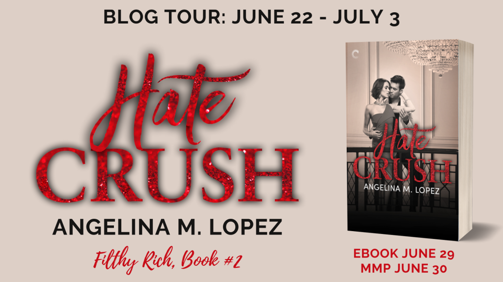 Hate Crush by Angelina M. Lopez Banner
