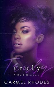 Truly by Carmel Rhodes Release & Review