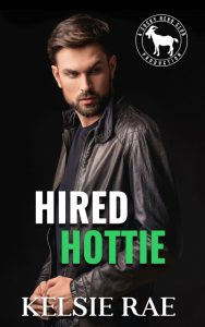 Hired Hottie by Kelsie Rae Release & Review