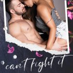 Can't Fight It by Kaylee Ryan & Lacey Black