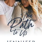The Path to Us by Jennifer Van Wyk