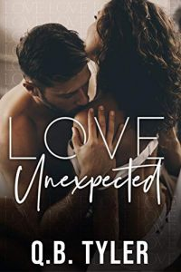 Love Unexpected by Q.B. Tyler Release & Review