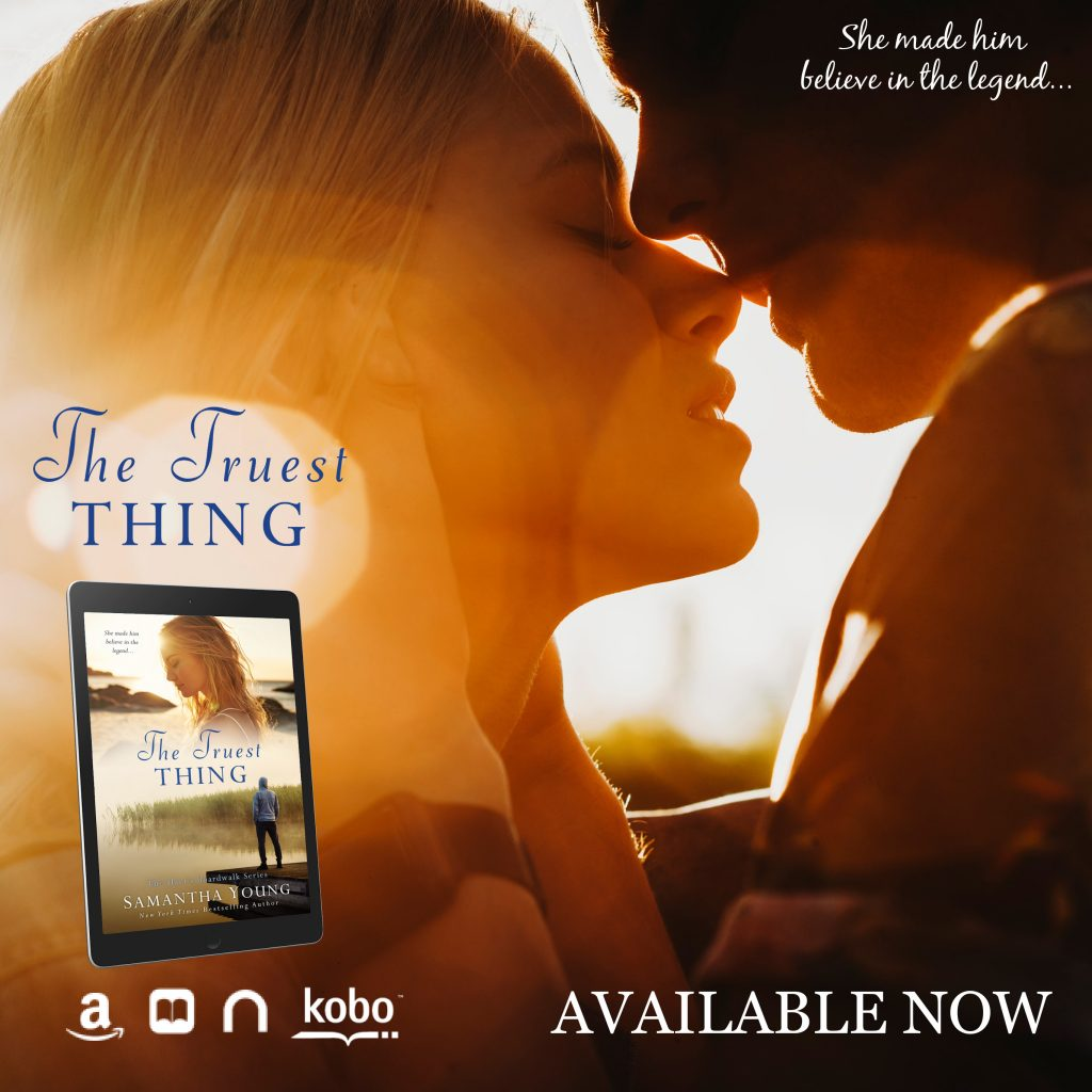 The Truest Thing by Samantha Young is live