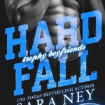 Hard Fall by Sara Ney