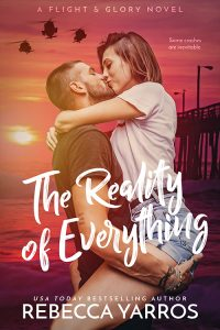 The Reality of Everything by Rebecca Yarros Release & Review