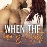 When the Time is Right by M. Mabie & Aly Martinez