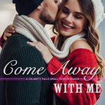 Come Away With Me by Erika Kelly