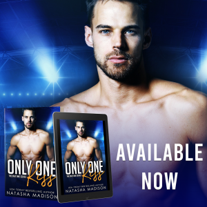 Only One Kiss by Natasha Madison is live