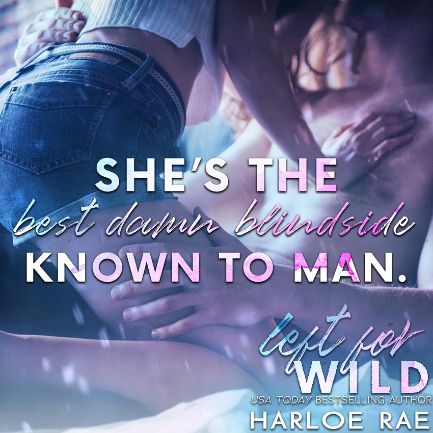 Left for Wild by Harloe Rae Teaser