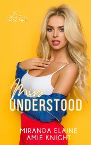 Miss Understood by Miranda Elaine & Amie Knight Blog Tour & Review