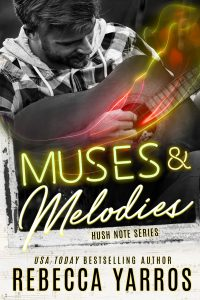 Muses & Melodies by Rebecca Yarros Release & Review