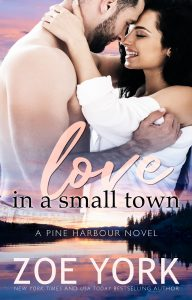 Love in a Small Town by Zoe York Release & Review