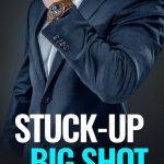 Stuck-Up Big Shot by Sierra Hill