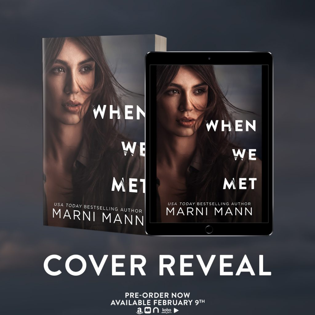 When We Met by Marni Mann is now live