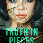 Truth in Pieces by RC Boldt