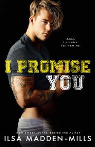 I Promise You by Ilsa Madden-Mills Blog Tour & Dual Review