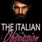 The Italian Obsession by NJ Adel
