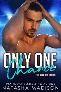 Only One Chance by Natasha Madison Release & Review