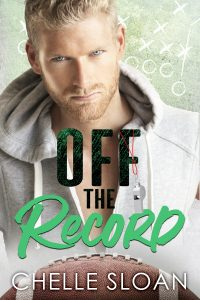 Off the Record by Chelle Sloan Release & Review