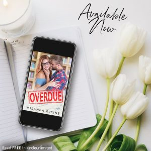 Overdue by Miranda Elaine is now live