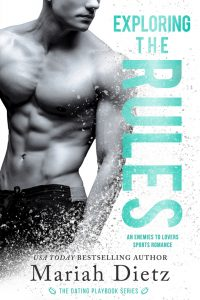 Exploring the Rules by Mariah Dietz Blog Tour & Review