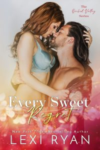 Every Sweet Regret by Lexi Ryan Release & Review