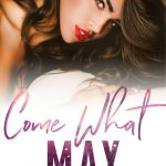 Come What May by LK Farlow