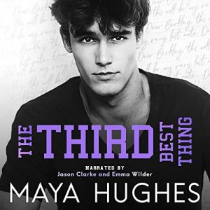 Audio Review: The Third Best Thing by Maya Hughes