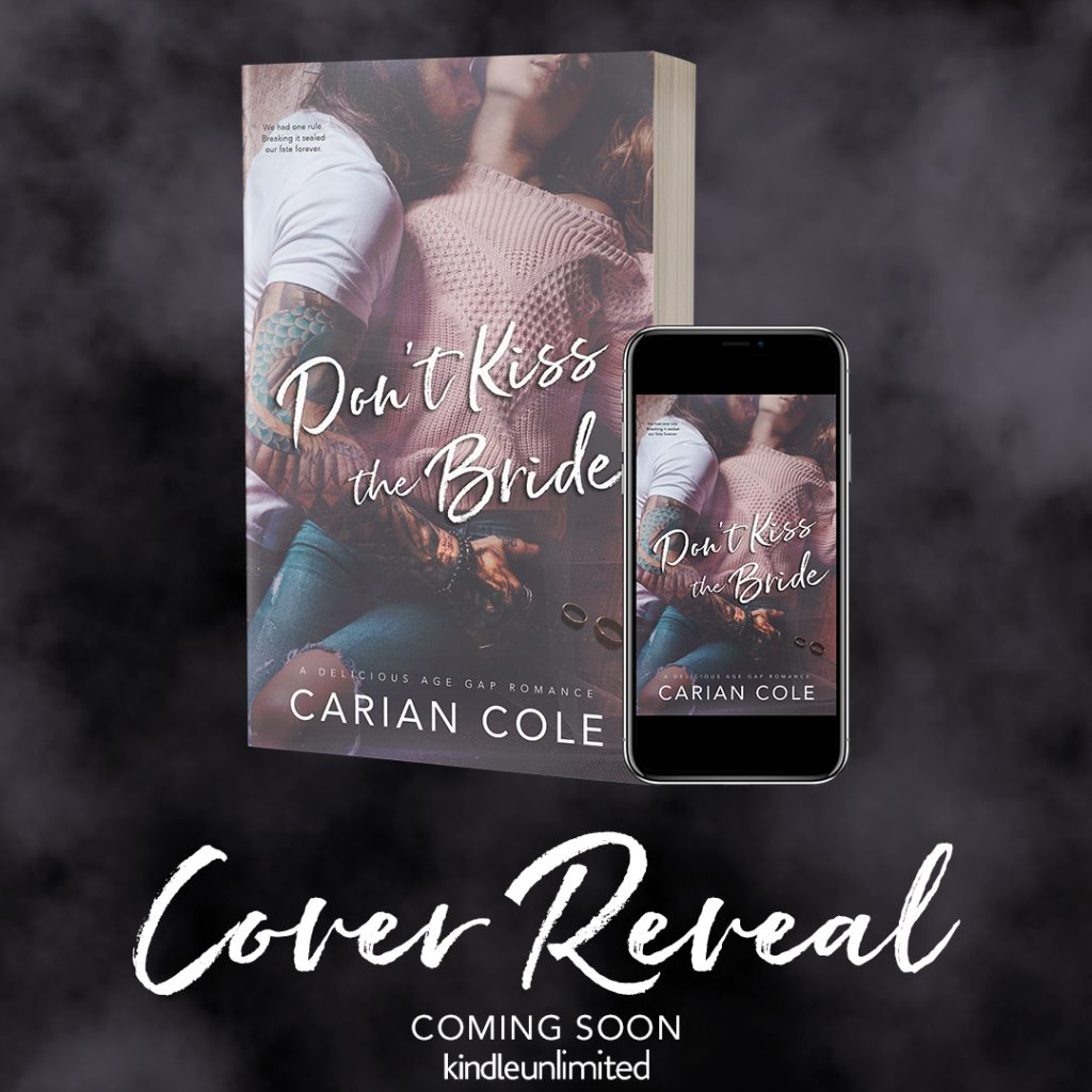 Dont Kiss the Bride by Carian Cole Cover Reveal