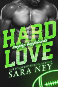 Hard Love by Sara Ney Release & Review