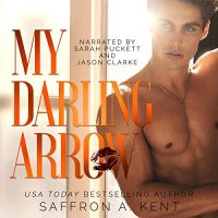 Audio Review: My Darling Arrow by Saffron A. Kent