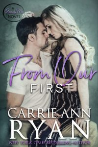 From Our First by Carrie Ann Ryan Release & Review