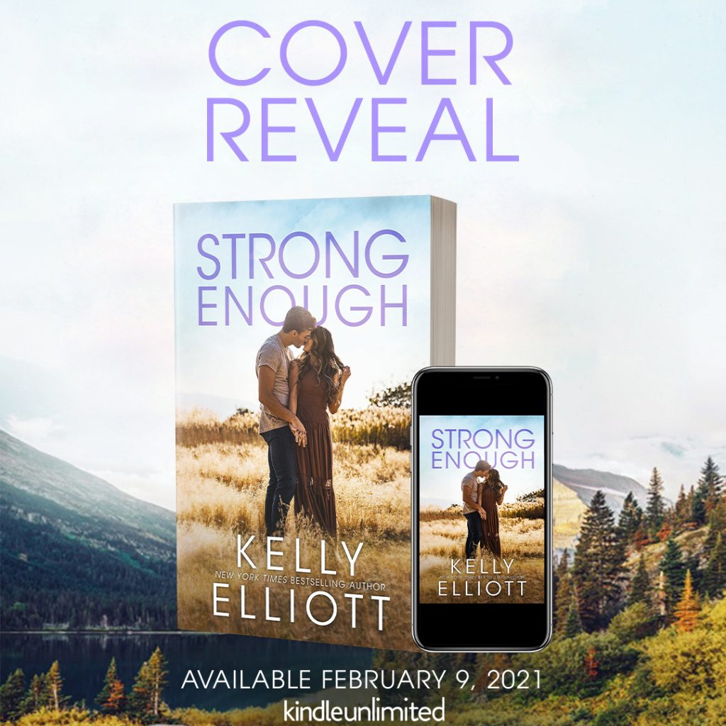 Strong Enough by Kelly Elliott