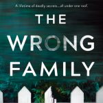The Wrong Family by Tarryn Fisher