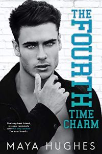 The Fourth Time Charm by Maya Hughes Release & Review