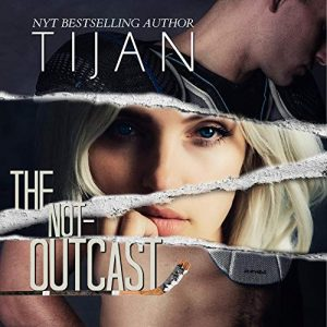 Audio Review: The Not-Outcast by Tijan
