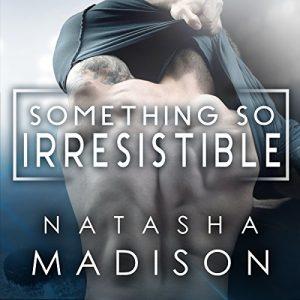 Audio Review: Something So Irresistible by Natasha Madison