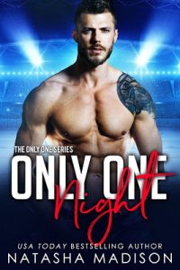 Only One Night by Natasha Madison Release & Review